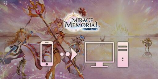 Cómo jugar Mirage Memorial Global en PC o Mac