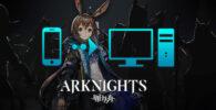 1595614452 ¿Cómo jugar Arknights en PC o Mac